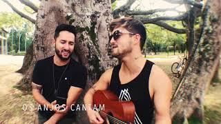 Baixar Jorge & Mateus - Os Anjos Cantam (Cover Edu e Renan)