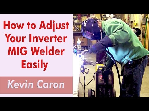 How to Adjust Your Inverter MIG Welder Settings Quickly - Kevin