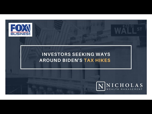 Investors Seeking Ways Around Biden's Tax Hikes