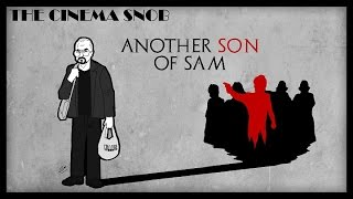The Cinema Snob: ANOTHER SON OF SAM