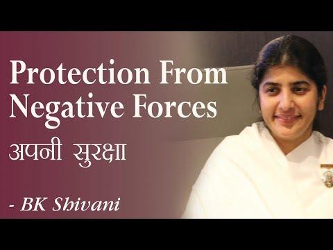 Protection From Negative Forces: 28b: BK Shivani (English Subtitles)