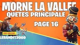 LIVE FORTNITE QUEST PRINCIPAL MORNE THE VALLEY PAGE 16 FORTNITE SAUVER THE WORLD PS4/FR HD