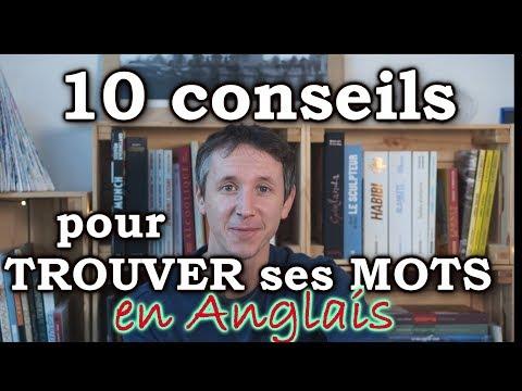 10 conseils pour trouver ses mots en anglais