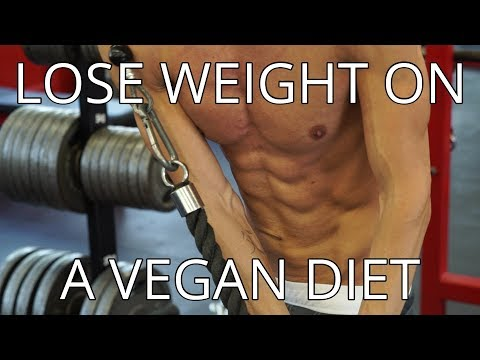How To Lose Weight On A Plant Based Vegan Diet