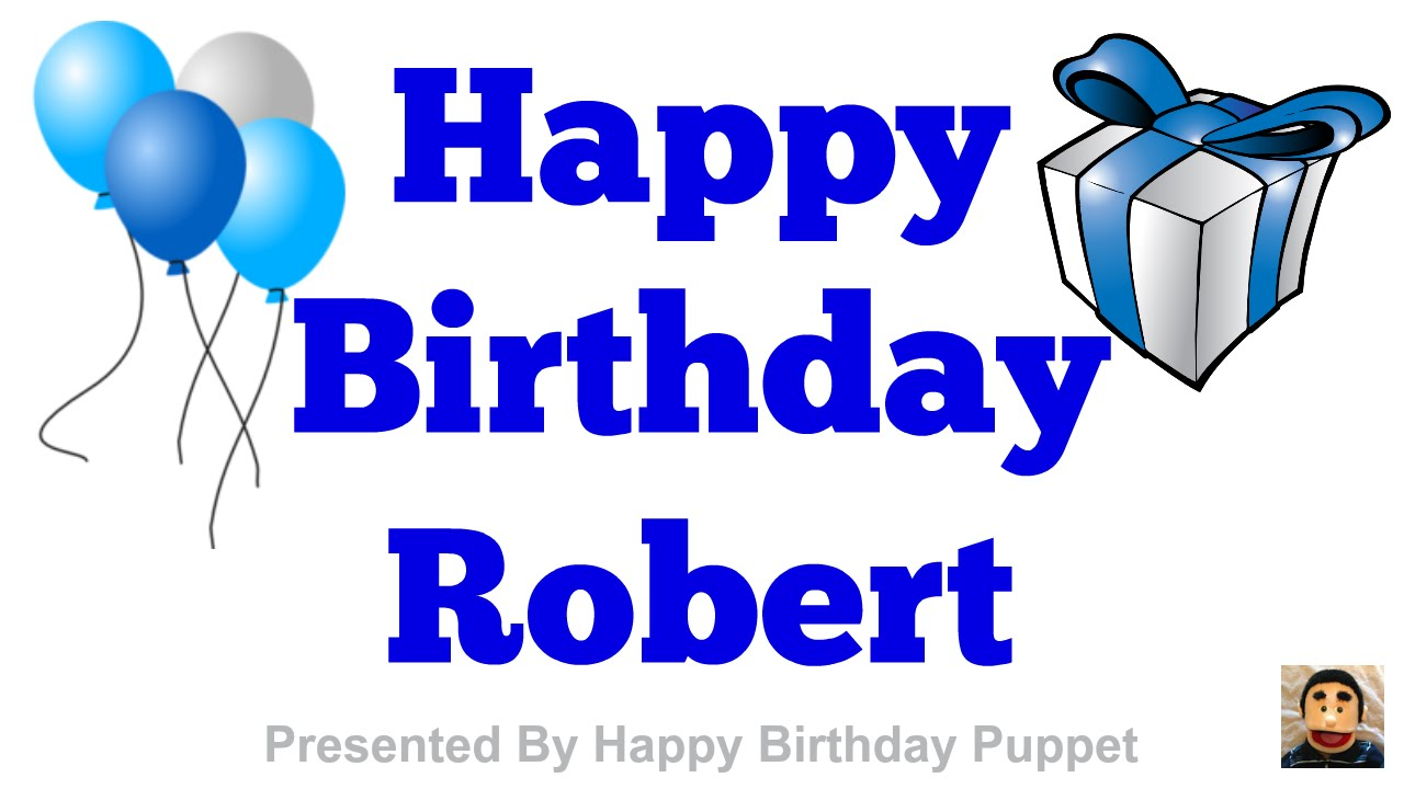 Image result for Happy birthday robert