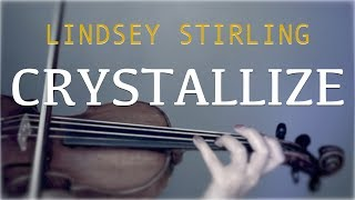 Lindsey Stirling Crystallize For Violin And Piano COVER