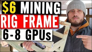 $6 Mining Rig Frame 8 GPUs - HOW TO BUILD - Mining Sumo