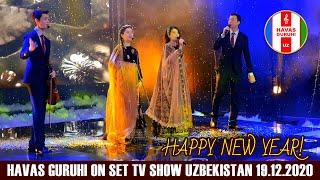 HAVAS GURUHI on set TV SHOW / Uzbekistan 19.12.2020