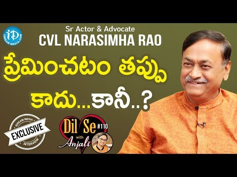 Sr Actor & Advocate CVL Narasimha Rao Exclusive Interview || Dil Se With Anjali #110