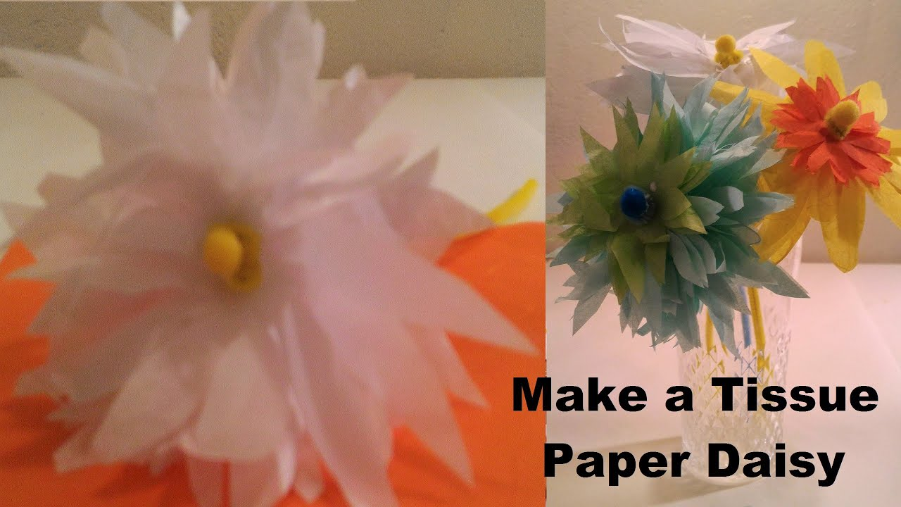 Make a Tissue Paper White Yellow Daisy - YouTube