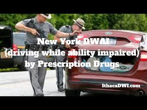 New York DWAI (driving while ability impaired) by Prescription Drugs