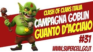 Guida Campagna Clash of Clans: #31 Guanto d'Acciaio