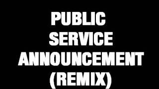 Hypnotiq- Public Service Announcement (Jay Z Remix)