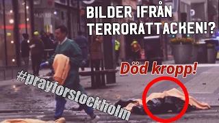 Starka bilder ifrån terrorattacken i Stockholm (fredagen kl 14:53