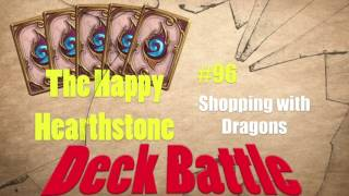 The Happy Hearthstone #96 - Shopping with Dragons