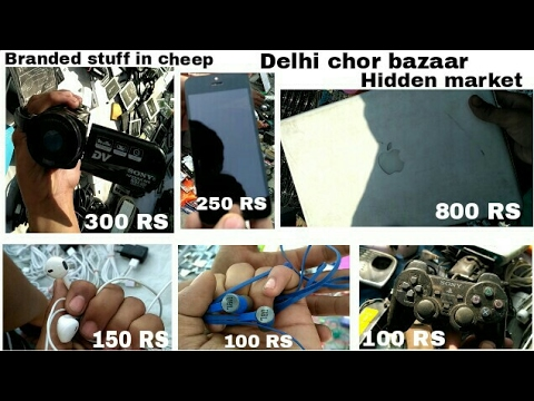 Delhi chor bazaar hidden market Laptop,Camera, Mobile phone accessories,watches, tv &  much more
