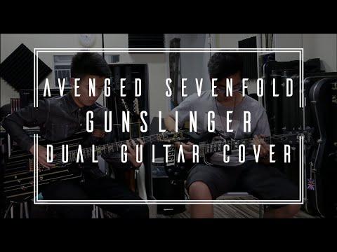 Avenged Sevenfold - Gunslinger (Dual Guitar Cover)