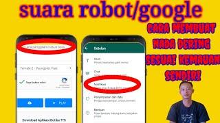 Trik cara membuat nada dering sendiri di whatsapp dengan suara google/robot||terbaru 2021