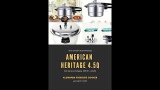 American Heritage 4.5Q Aluminum Pressure Cooker AHPC-2245 l Review