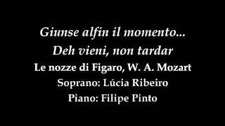 Giunse alfin il momento... Deh vieni, non tardar Le nozze di Figaro Mozart