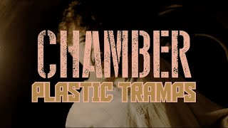 Plastic Tramps - Chamber (1 Min Competition) #RSDUnisgned