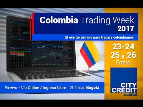 Trading Week Colombia 2017- City Credit Capital - Lunes 23 de Febrero