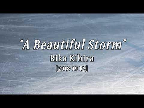 Rika KIHIRA 'A Beautiful Storm' [18-19 FS Music]