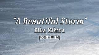 """Rika Kihira """"A Beautiful Storm"""" [18-19 FS Music]"""