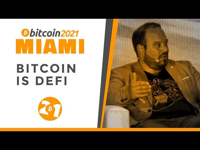 Bitcoin 2021: Bitcoin Is DeFi