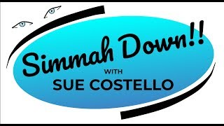 'Simmah Down w Sue Costello [Pilot]