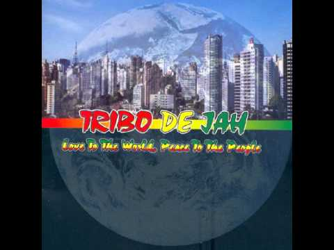 Tribo de Jah -  Love to the World, Peace to the People (Álbum Completo)