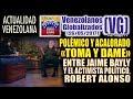 """Polémico y acalorado """"TOMA Y DAME"""" entre JAIME BAYLY y el activista político, ROBERT ALONSO – (VG)"""