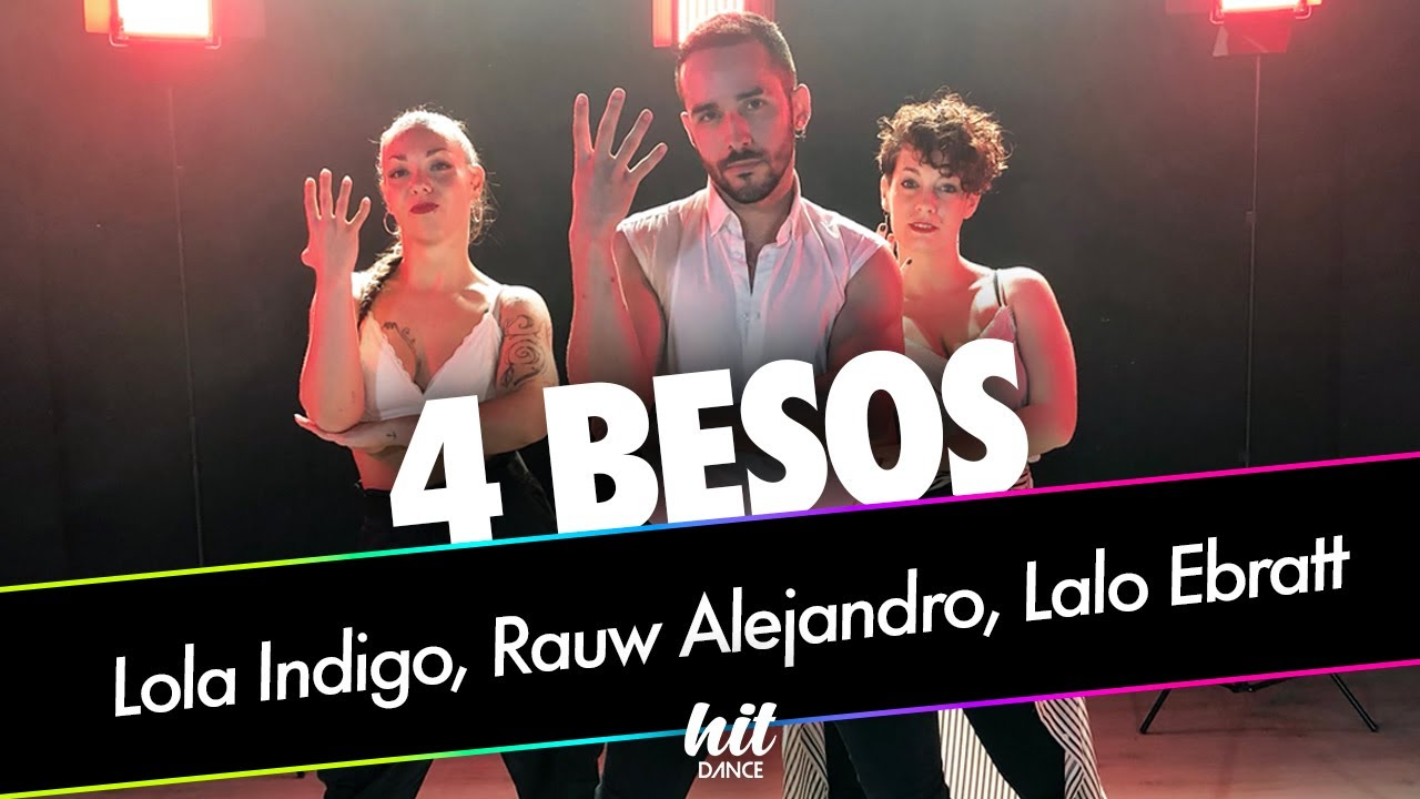 4 besos - Lola Indigo, Rauw Alejandro, Lalo Ebratt | HIT DANCE (Coreografía)