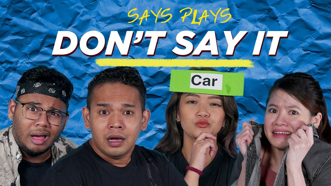 Don't Say That Word! | SAYS PLAYS