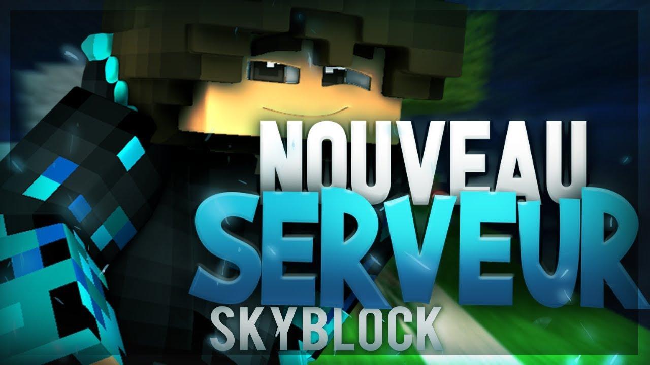 UN NOUVEAU SERVEUR SKYBLOCK SkyLord Episode 1 Saison 1