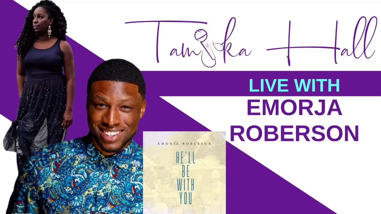 (Video) Emorja Roberson Live with Tamika Hall