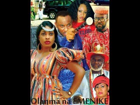 Olanma Na Emenike 1 - 2014 Nigerian Igbo Movie Subtitled in English