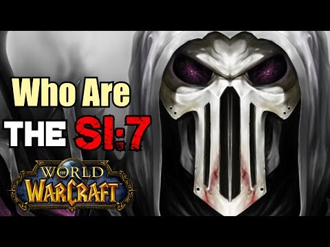 Who Are The SI:7 - World of Warcraft Lore