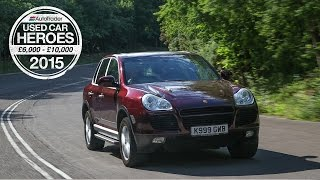 Used Car Heroes: £6,000 - £10,000 - Porsche Cayenne