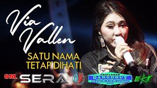 Gambar cover SATU NAMA TETAP DIHATI Voc Via Vallen Om SERA Live Diana Ria MAJT Semarang