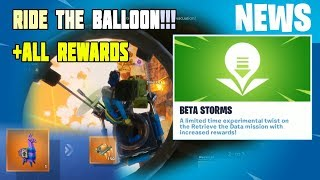 Ride the Balloon!!? and All Beta Storm Retrieve The Data Rewards in Fortnite STW