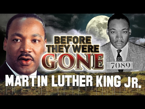 """Martin Luther King jr. - Before They Were GONE - MLK """"I Have A Dream"""""""