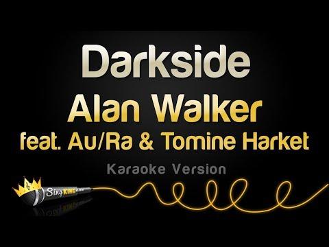 Alan Walker - Darkside feat. Au/Ra, Tomine Harket (Karaoke Version)