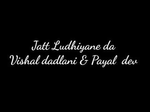 Jatt Ludhiyane Da / Student Of The Year 2 /Vishal Dadlani & Payal Dev