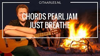 Pearl Jam Just Breathe gitaar akkoorden guitar chords
