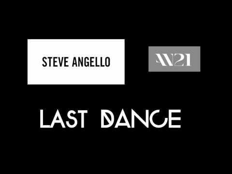 Steve Angello & AN21 - Last Dance (