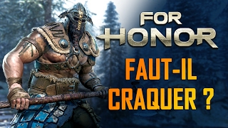 FOR HONOR : Faut-il craquer ? | GAMEPLAY FR