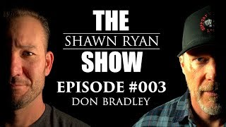 Shawn Ryan Show #003 Don Bradley A.K.A.Headshot Don