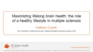 Kathleen costello: maximizing brain health in multiple sclerosis through a healthy lifestyle