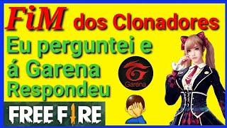 Á Garena Disse que Clonadores Vai dar Suspensão no Free Fire.( 2° Parte ) André Soares🔝